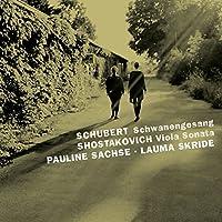 Schubert: Schwanegesang / Shostakovich: Viola Sonata