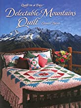 Delectable Mountains Quilt (Quilt in a Day Series)