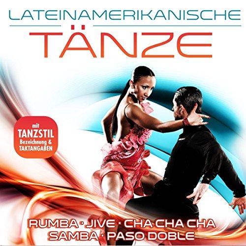 Lateinamerikanische Tänze - 40 Tanzhits inkl. Tanzstilbezeichnung & Taktangaben