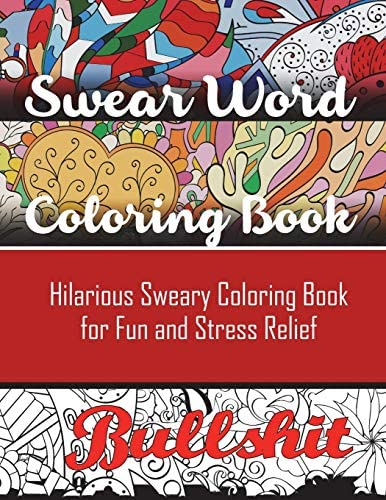 Swear Word Coloring Book Hilarious Sweary Coloring book For Fun and Stress Relief product image
