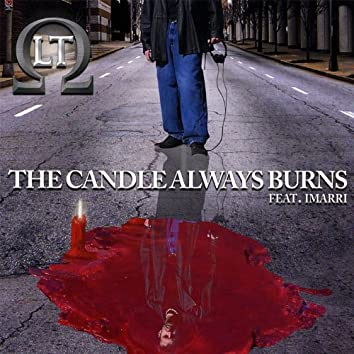 The Candle Always Burns (Feat. Imarri)