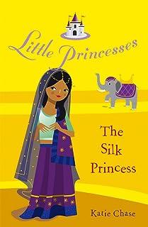 Little Princesses: The Silk Princess
