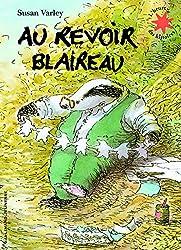 livre Au revoir Blaireau