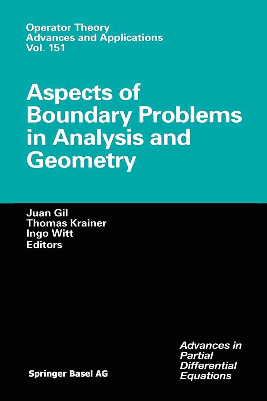 やるリンス役職Aspects of Boundary Problems in Analysis and Geometry (Operator Theory: Advances and Applications)