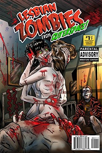 Lesbian Zombies from Outer Space #1