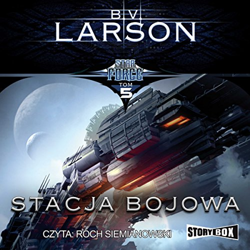 Stacja bojowa (Star Force 5) audiobook cover art