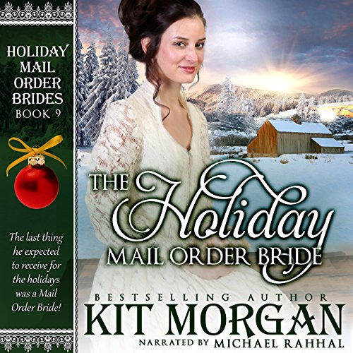 The Holiday Mail Order Bride audiobook cover art