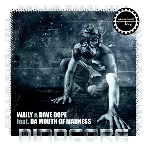 Waily & Dave Dope feat. Da Mouth Of Madness