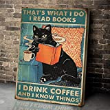 torenio That's What I Do I Read Books I Drink Coffee and I Know Things Black Cat Poster Size 11x17 16x24 24x36 Inch (No Frame)