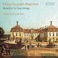 Wagenseil: Quartets for Low Strings; Sonatas 1-6 by Piccolo Concerto Wien (2013-06-13)
