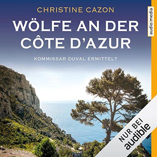 Wölfe an der Côte d'Azur (Kommissar Duval 5) cover art