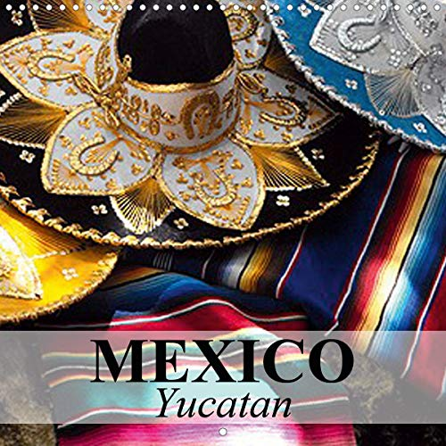 Mexico Yucatan (Wall Calendar 2021 300 × 300 mm Square)