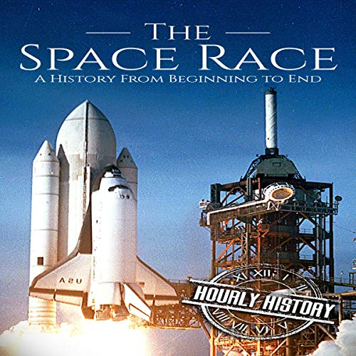 『The Space Race: A History from Beginning to End』のカバーアート