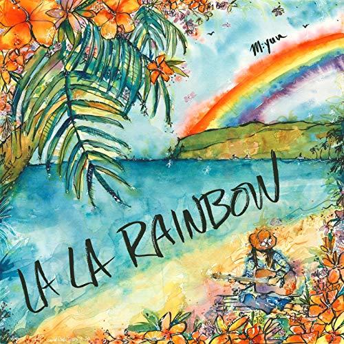 LA LA RAINBOW