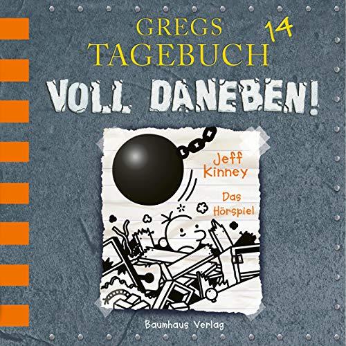 Gregs Tagebuch 14: Voll daneben! (Hörspiel)