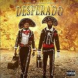 Desperado [Explicit]