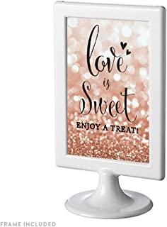 Andaz Press Framed Wedding Party Signs, Glitzy Rose Gold Glitter, 4x6-inch, Love is Sweet, Enjoy a Treat Dessert Table Sign, 1-Pack