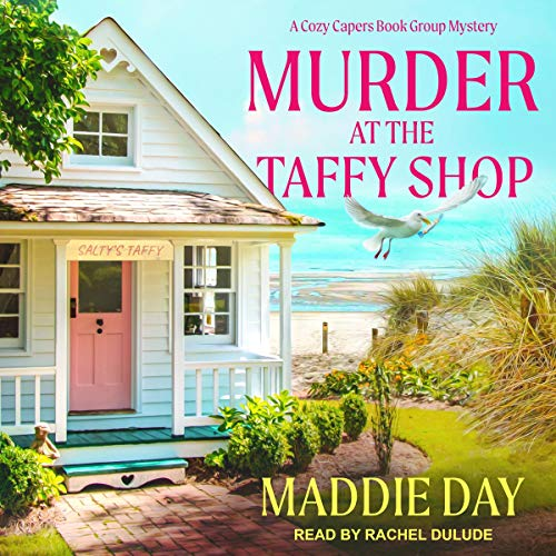 Murder at the Taffy Shop: Cozy Capers Book Group Mystery Series, Book 2