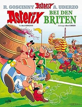 Asterix 08: Asterix bei den Briten (German Edition)