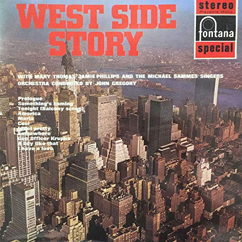 Mary Thomas , James Phillips And Mike Sammes Singers Orchestra Conducted By John Gregory - West Side Story - Fontana - SFL 13019, Fontana - 859 006 FZY
