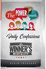 Daily Confessions: The Power of Words: The Winners Mentality: The Winners Mentality : Daily Confessions Paperback