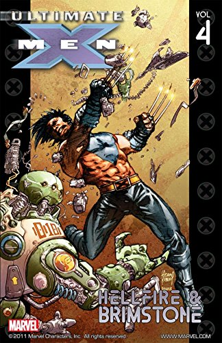 Ultimate X-Men Vol. 4: Hellfire & Brimstone (English Edition)