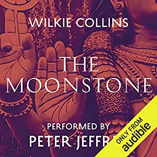 The Moonstone                   De :                                                                                                                                 Wilkie Collins                               Lu par :                                                                                                                                 Peter Jeffrey                      Durée : 18 h et 45 min     1 notation     Global 5,0
