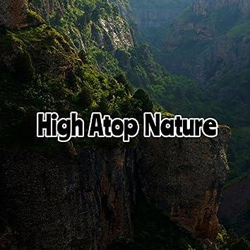 High Atop Nature