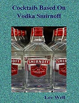 Cocktails Based On Vodka Smirnoff by [Lev Well]