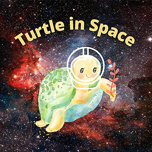 Turtle in Space: A Children Picture Book (English Edition)
