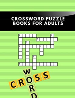 Crossword Puzzle Books For Adults: New York Times Crossword Puzzle Books For Adults , Kids Crossword Puzzle Books Ages 8-11 , The Impossible Quiz