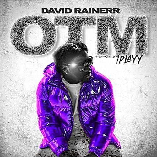 David Rainerr feat. 1PLAYY
