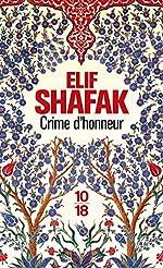 Crime d'honneur d'Elif SHAFAK