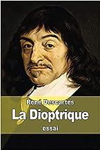 La dioptrique Annoté (French Edition)