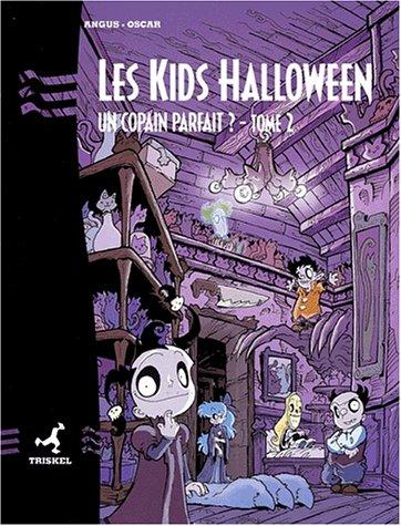 Les Kids Halloween Tome 2 : Un copain parfait ?