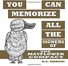 You Can Memorize All The Signers Of The Mayflower Compact