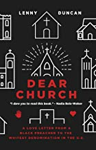 Download Dear Church: A Love Letter from a Black Preacher to the Whitest Denomination in the US PDF