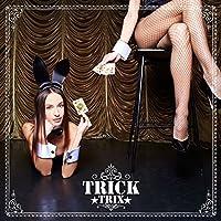 Trick by TRIX (2014-06-25)