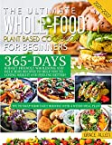 Whole Food Plant Based Cookbook 2021-2022: 365-Days Budget-Friendly Wholesome and Delicious Recipes to Help You to Losing Weight and Feeling Better   Swap Your Daily Routine with 4-Weeks Meal Plan!