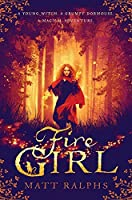 Fire Girl by Matt Ralphs(2018-04-01)