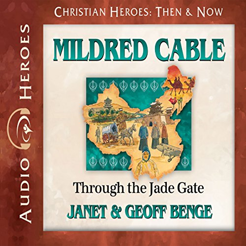 Mildred Cable: Through the Jade Gate cover art