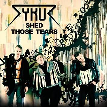 Shed Those Tears - Single