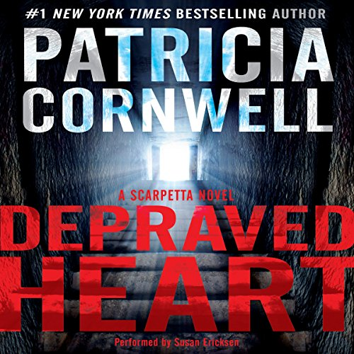 Depraved Heart     A Scarpetta Novel, Book 23              By:                                                                                                                                 Patricia Cornwell                               Narrated by:                                                                                                                                 Susan Ericksen                      Length: 14 hrs and 53 mins     2,088 ratings     Overall 3.9