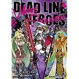 デッドラインヒーローズ:シナリオブック2 ヴィランズ・ショーケース