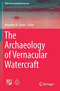 The Archaeology of Vernacular Watercraft