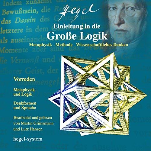 Einleitung in die Große Logik: Metaphysik / Methode / Wissenschaftliches Denken Titelbild