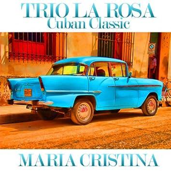 Maria Cristina (Cuban Classic)