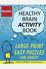 Funster Healthy Brain Activity Book - Large Print Easy Puzzles for Adults: 100+ Puzzles: Word Search, Sudoku, Crosswords, and much more Paperback