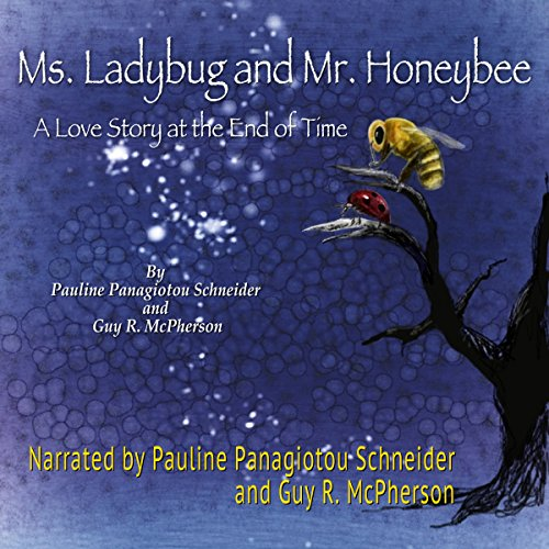 Ms. Ladybug and Mr. Honeybee audiobook cover art