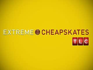 Extreme Cheapskates Season 1
